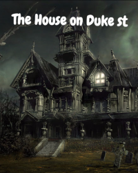 The House on Duke ST