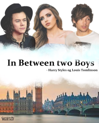 In Between two Boys - Harry Styles & Louis Tomlinson