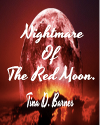 Nightmare Of The Red Moon.