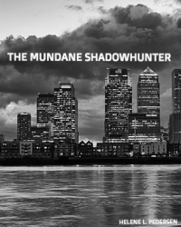 The Mundane Shadowhunter