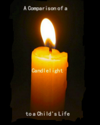 A Comparison of A Candlelight to a Child's LIfe