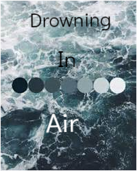Drowning in Air