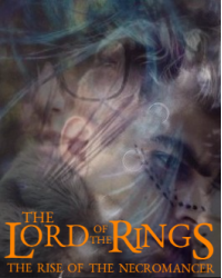 The Lord of the Rings: The Rise of the Necromancer