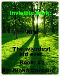 Invisible Dork - Book #1: Hi's!