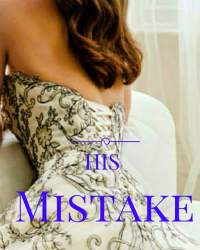 His Mistake