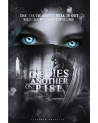 One dies another one rise- sequel to Truth about hell.