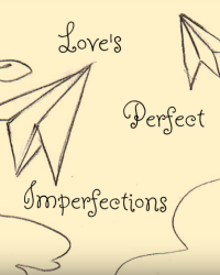 Love's Perfect Imperfection- Beauty And The Beast Competition Entry