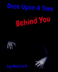 Once Upon A Time Behind You