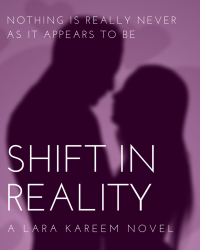 Shift in Reality