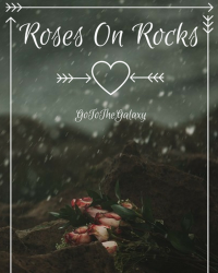 Cover Competition: Roses on Rocks