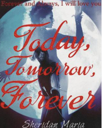 Today, Tomorrow, Forever