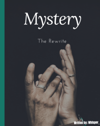 Mystery (The Rewrite)