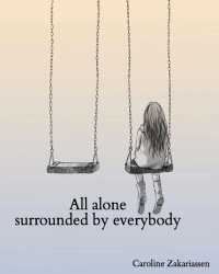 All alone, surrounded by everybody