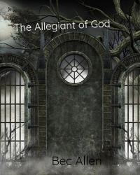 The Allegiant of God