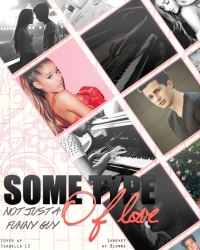 Some Type Of Love ♫ Ariana Grande & Charlie Puth  ♫