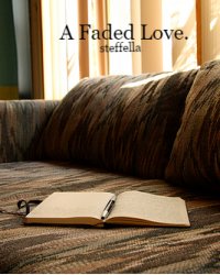 A Faded Love.