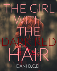 The Girl With The Dark Red Hair