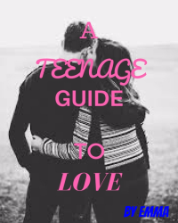 A Teenage Guide To Love