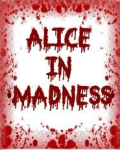 Alice In Madness Vol. 1 ( R+) ( Movellas Friendly Version)