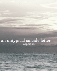 an untypical suicide letter