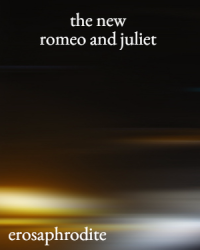 the new romeo and juliet