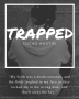 Trapped [Diversity Competition Entry]