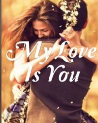 My Love Is You
