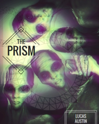 The Prism [Sci-Fi Competition Entry]