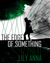 The Edge of Something - Cover for the Sci-Fi Competition