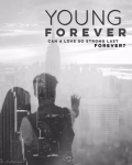 Young Forever [REWRITING]