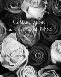 Letters from a Fractured Heart