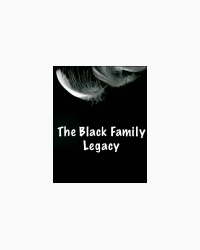 The Black Family Legacy