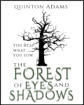 The Forest of Eyes and Shadows (Reincarnation Competition Winner)