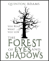The Forest of Eyes and Shadows (Competition Entry)