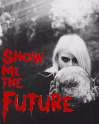 Show Me the Future *Cover Entry*