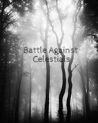 Battle Against Celestials