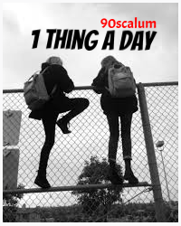 1 Thing a day