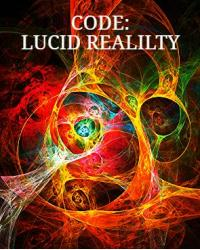 Code: Lucid Reality