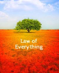 Law of Everything