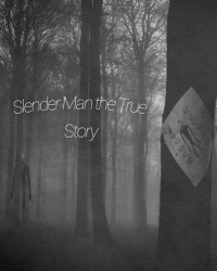 Slender Man the True Story