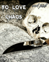 To Love Chaos