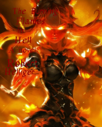 The Burning Flames in Hell A novel
