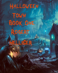 Halloween Town Book One