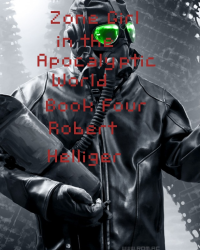 Zone Girl in the Apocalyptic World Book Four