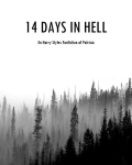 14 days in hell ~ Harry Styles fanfiction