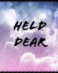 Held dear-Betrayal-#1