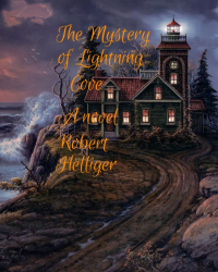 The Mystery of Lightning Cove A novel
