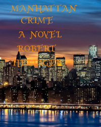 Manhattan Crime A novel