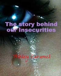 The story behind our insecurities