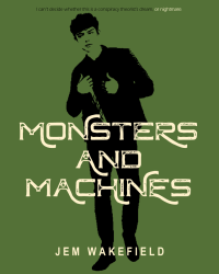 Monsters and Machines